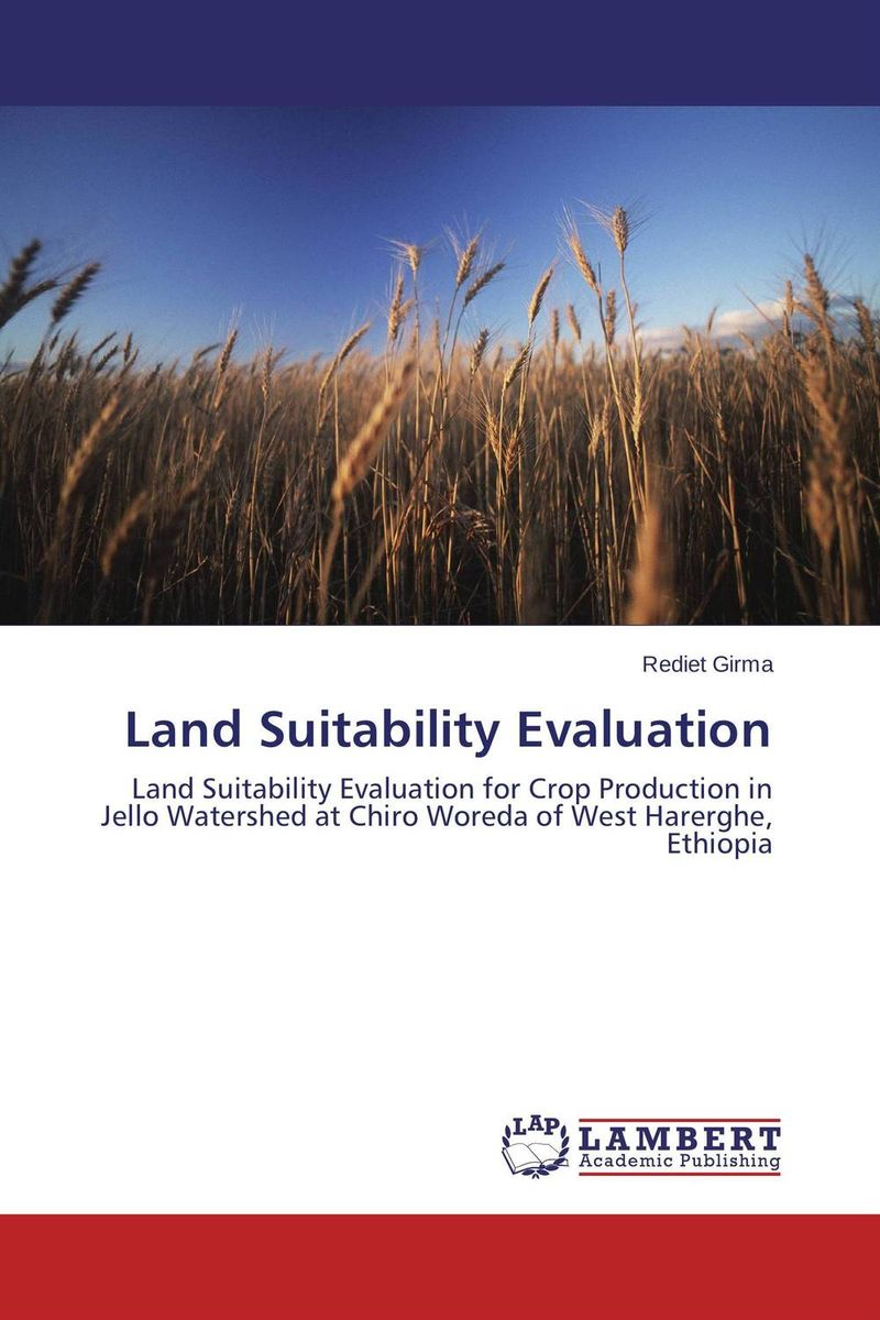 Land Suitability Evaluation