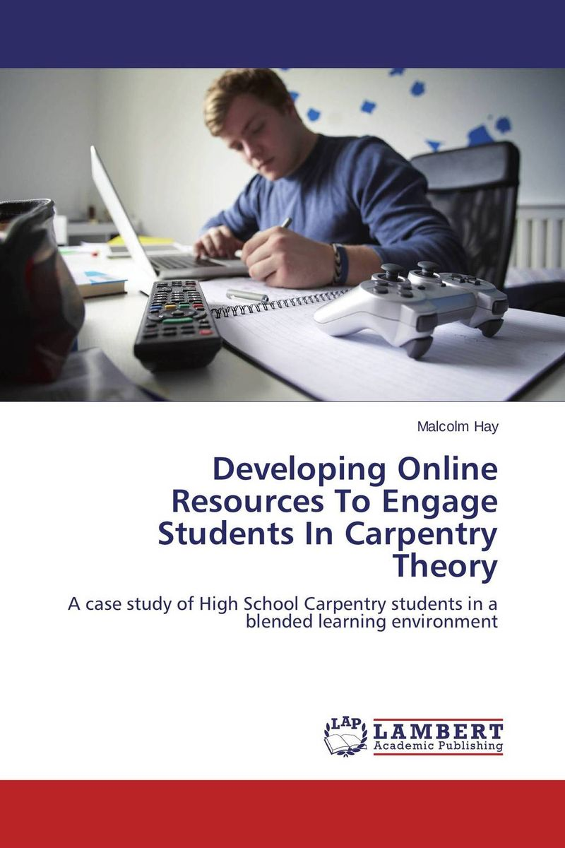 Developing Online Resources To Engage Students In Carpentry Theory student attitude towards web based learning resources