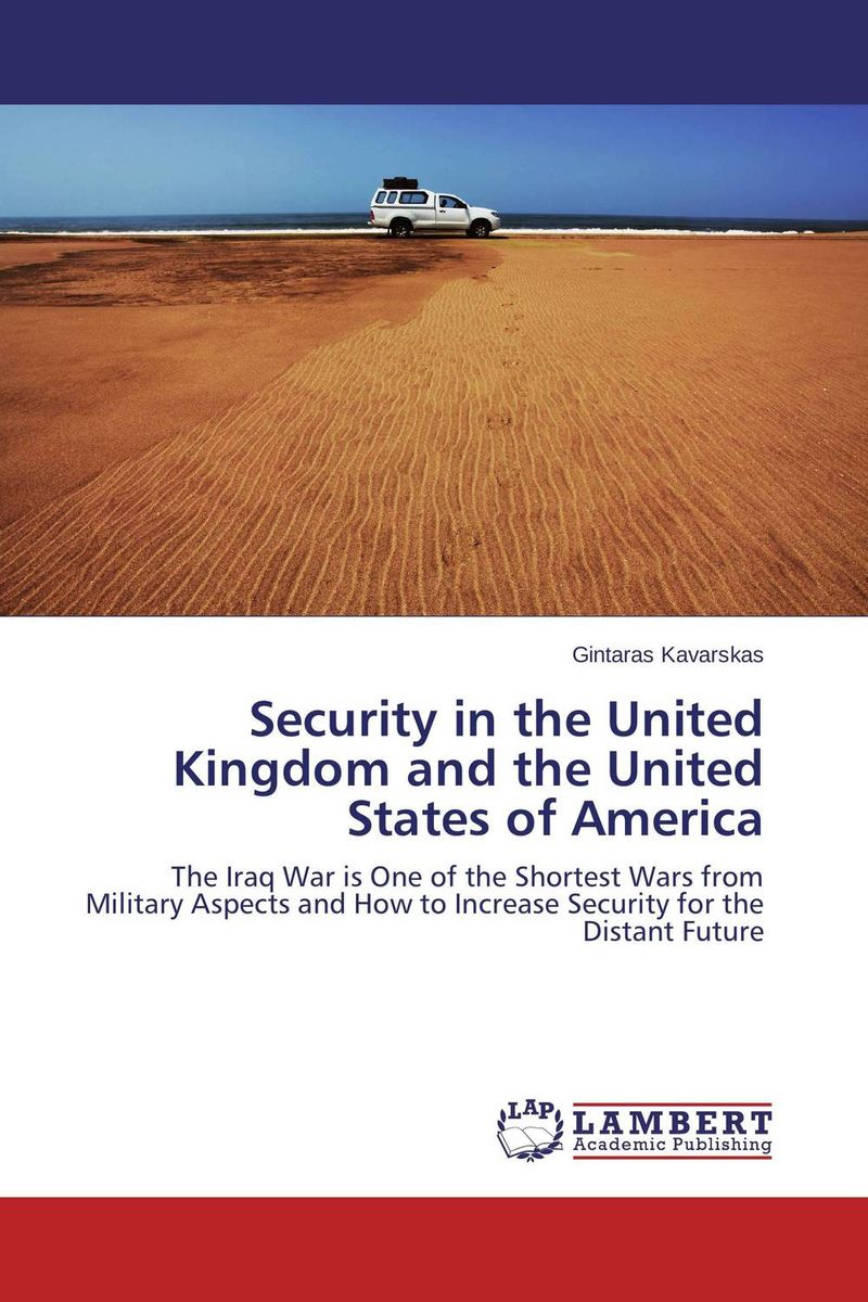 Security in the United Kingdom and the United States of America
