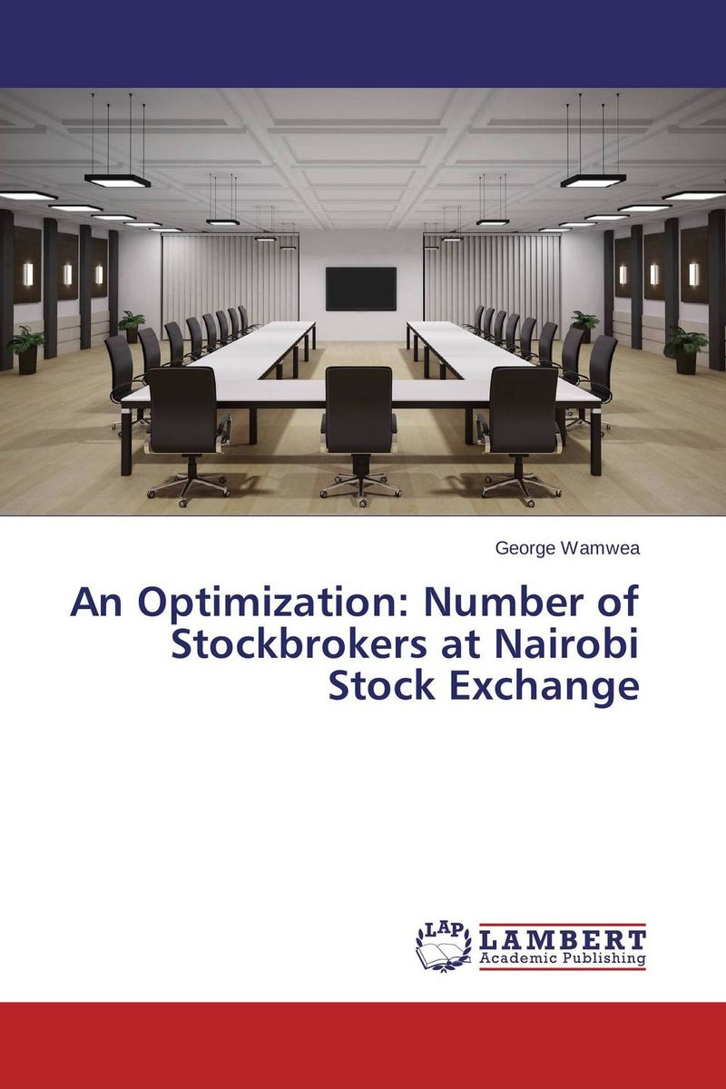 An Optimization: Number of Stockbrokers at Nairobi Stock Exchange the people at number 9