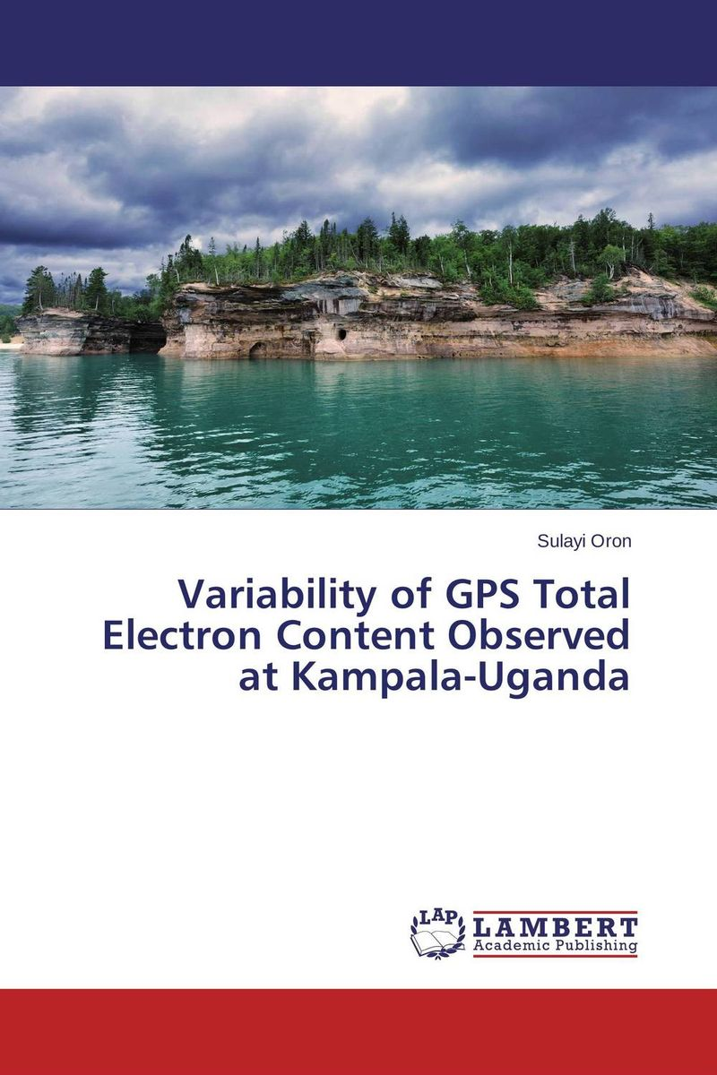 Variability of GPS Total Electron Content Observed at Kampala-Uganda muhammad rafique and bilal shafique time based variability observations in indoor radon concentrations