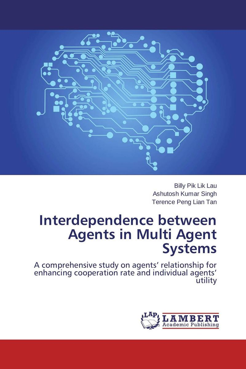 Interdependence between Agents in Multi Agent Systems advancing the state of the art in the analysis of multi agent systems