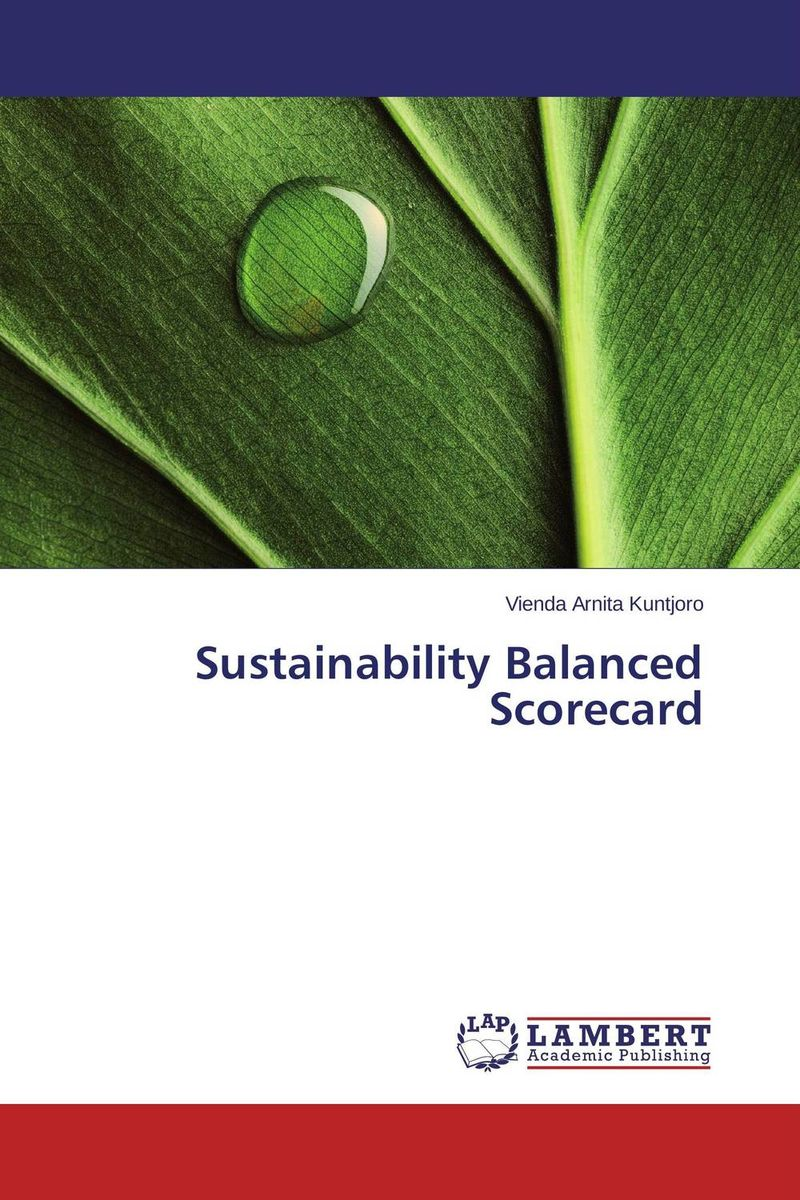 Sustainability Balanced Scorecard using balance scorecard to measure performance of supply chains