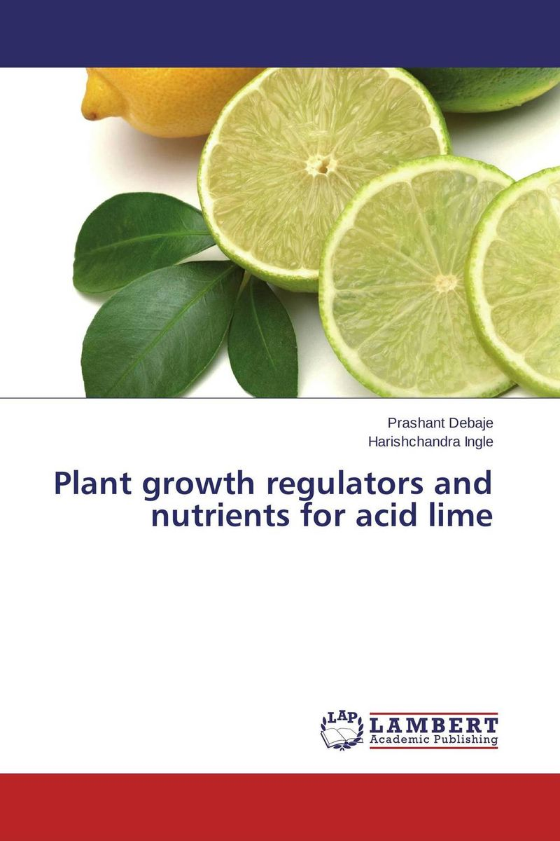 Plant growth regulators and nutrients for acid lime enhancing bunch and fruit quality in plantains musa sp aab group