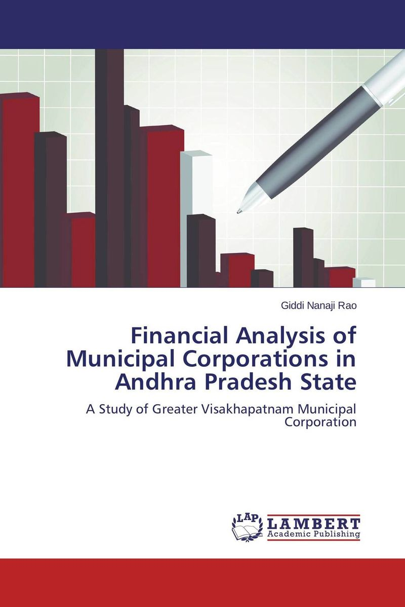 Financial Analysis of Municipal Corporations in Andhra Pradesh State