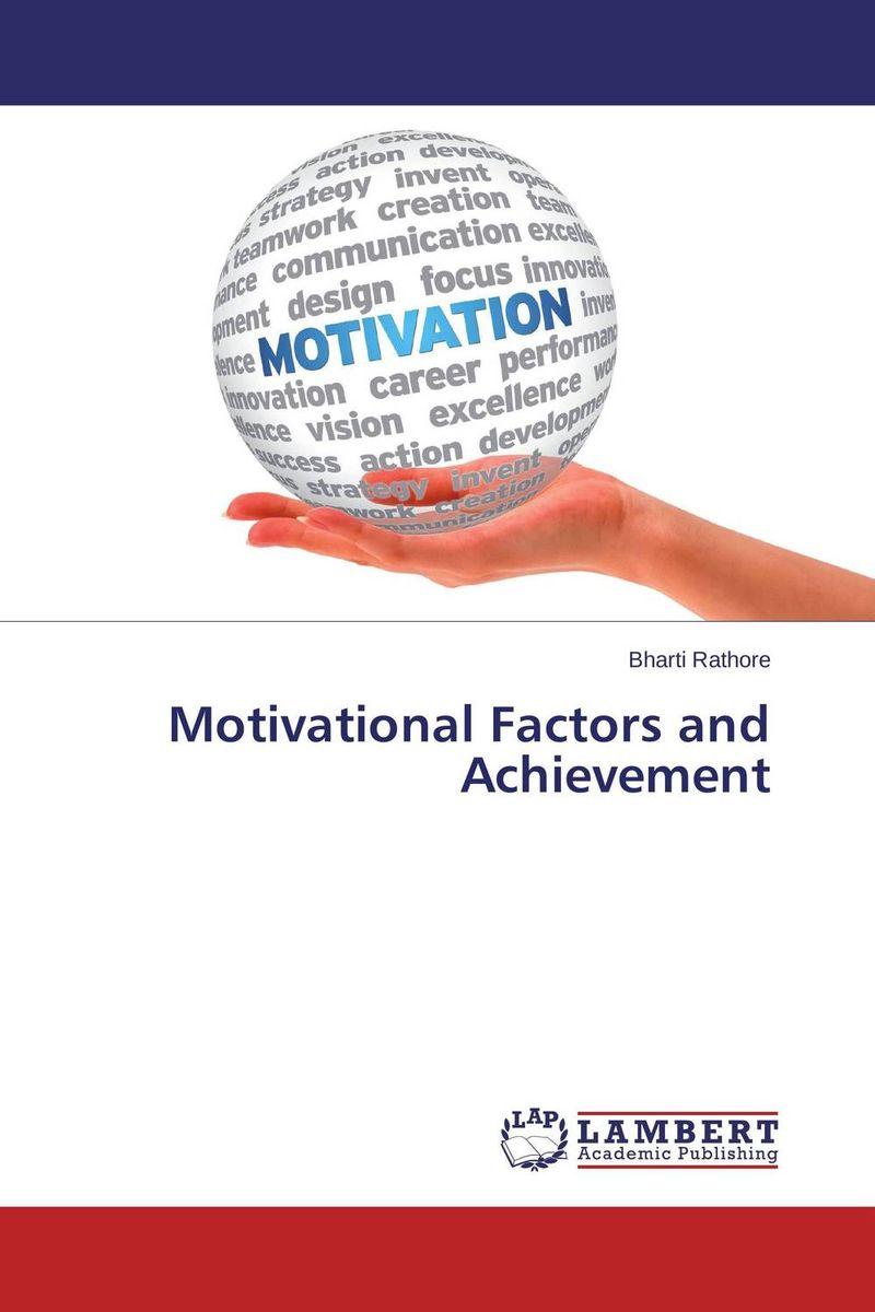 Motivational Factors and Achievement