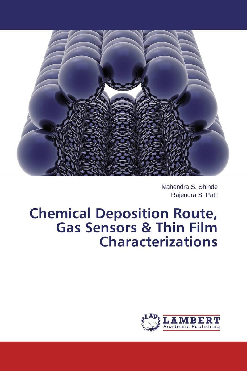 Chemical Deposition Route, Gas Sensors & Thin Film Characterizations esam jassim hydrate formation and deposition in natural gas flow line