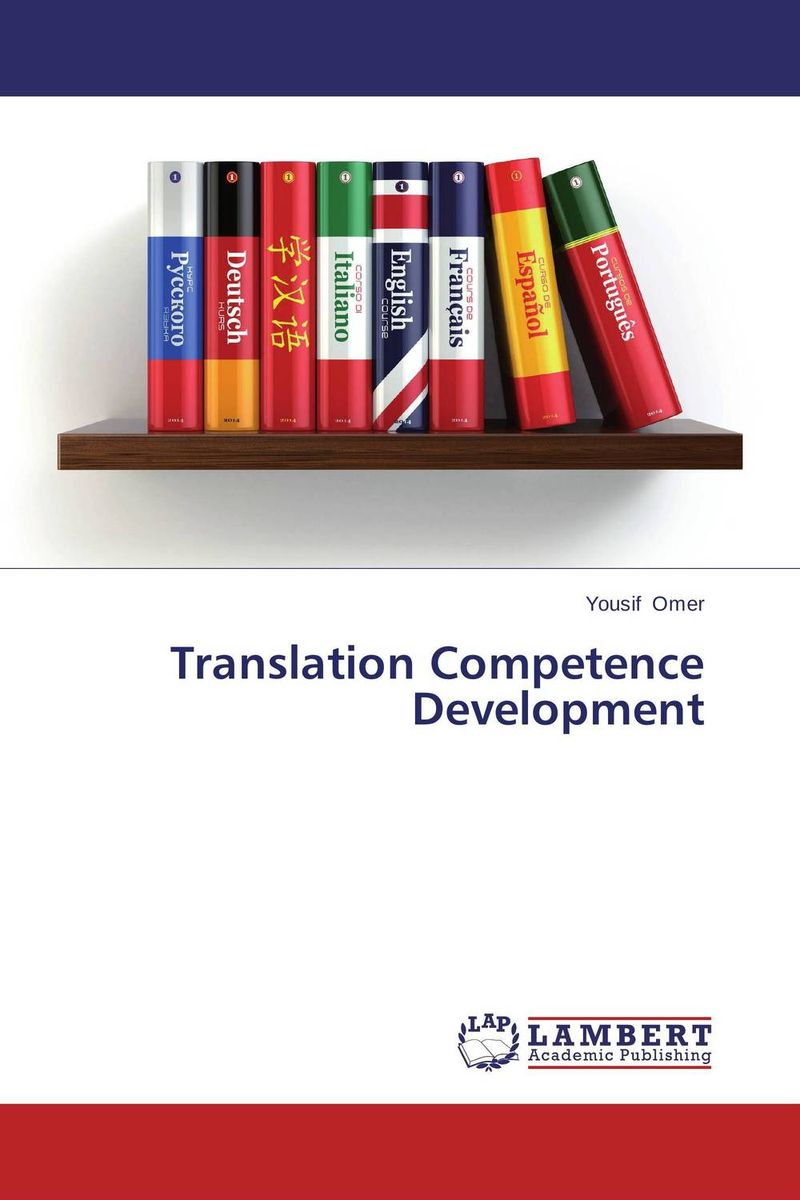 Translation Competence Development translation competence development