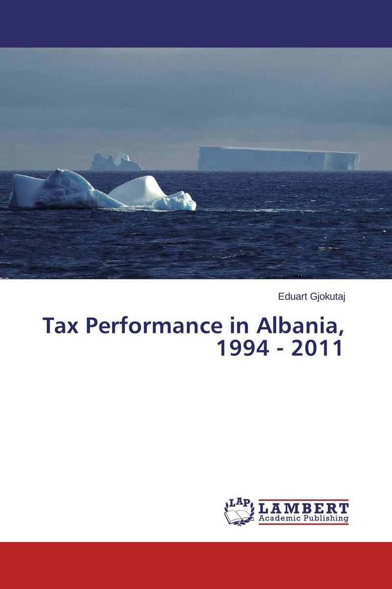 Tax Performance in Albania, 1994 - 2011
