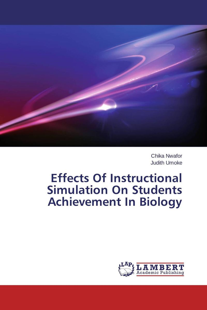 Effects Of Instructional Simulation On Students Achievement In Biology kids don t want to fail – oppositional culture and the black–white achievement gap