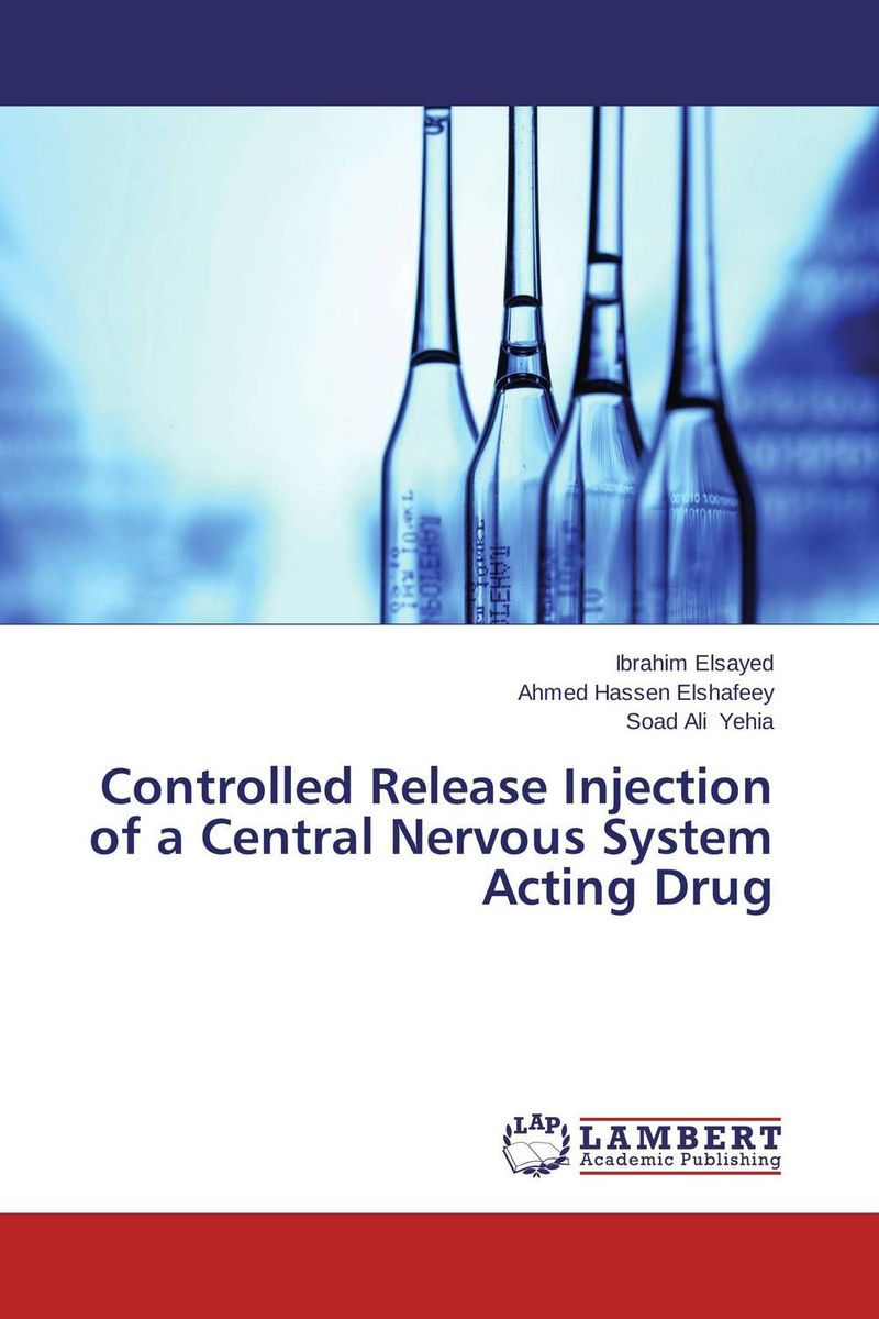 Controlled Release Injection of a Central Nervous System Acting Drug design and studies of some new controlled release formulations