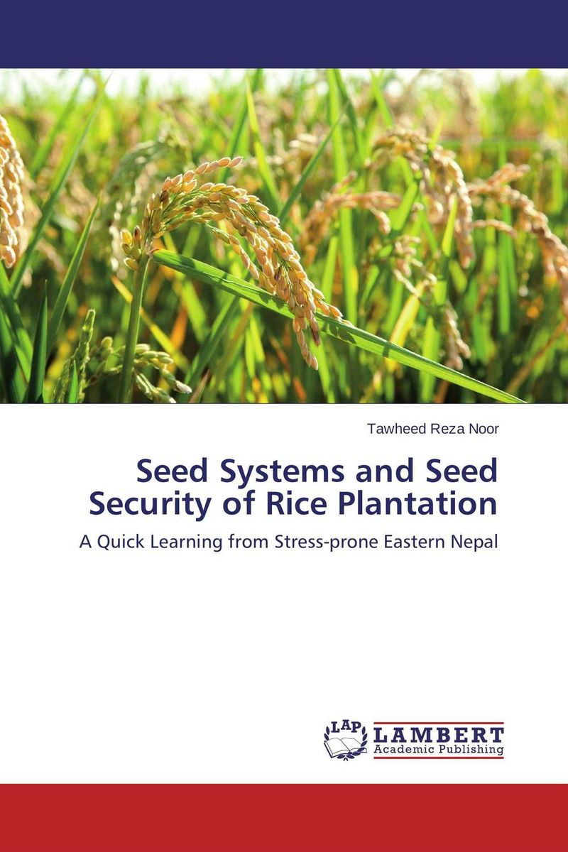 Seed Systems and Seed Security of Rice Plantation seed dormancy and germination