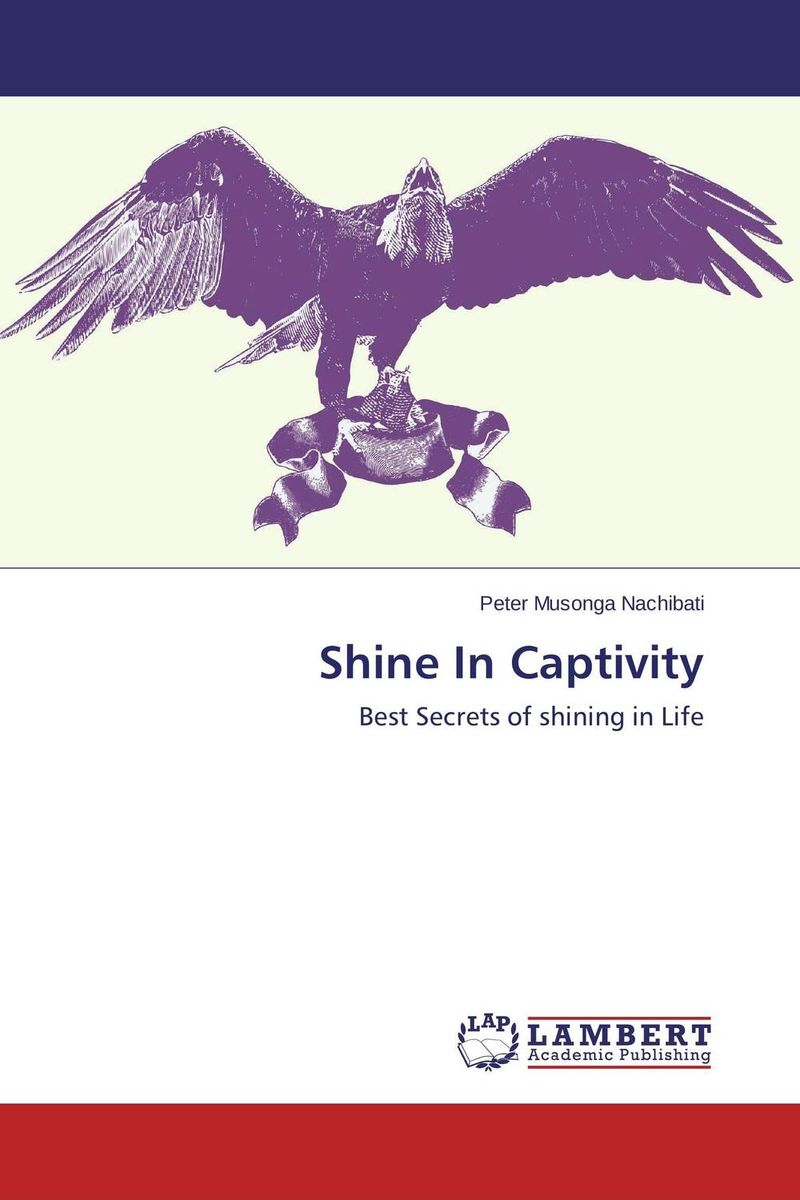 Shine In Captivity alain patrick the manager s phrase book 3000 powerful phrases that put you in command in any situation