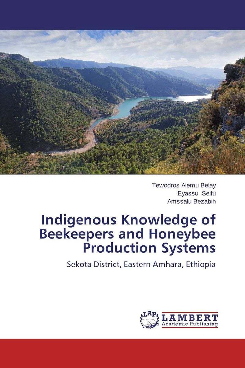 Indigenous Knowledge of Beekeepers and Honeybee Production Systems indigenous knowledge and techniques for key pest animals management