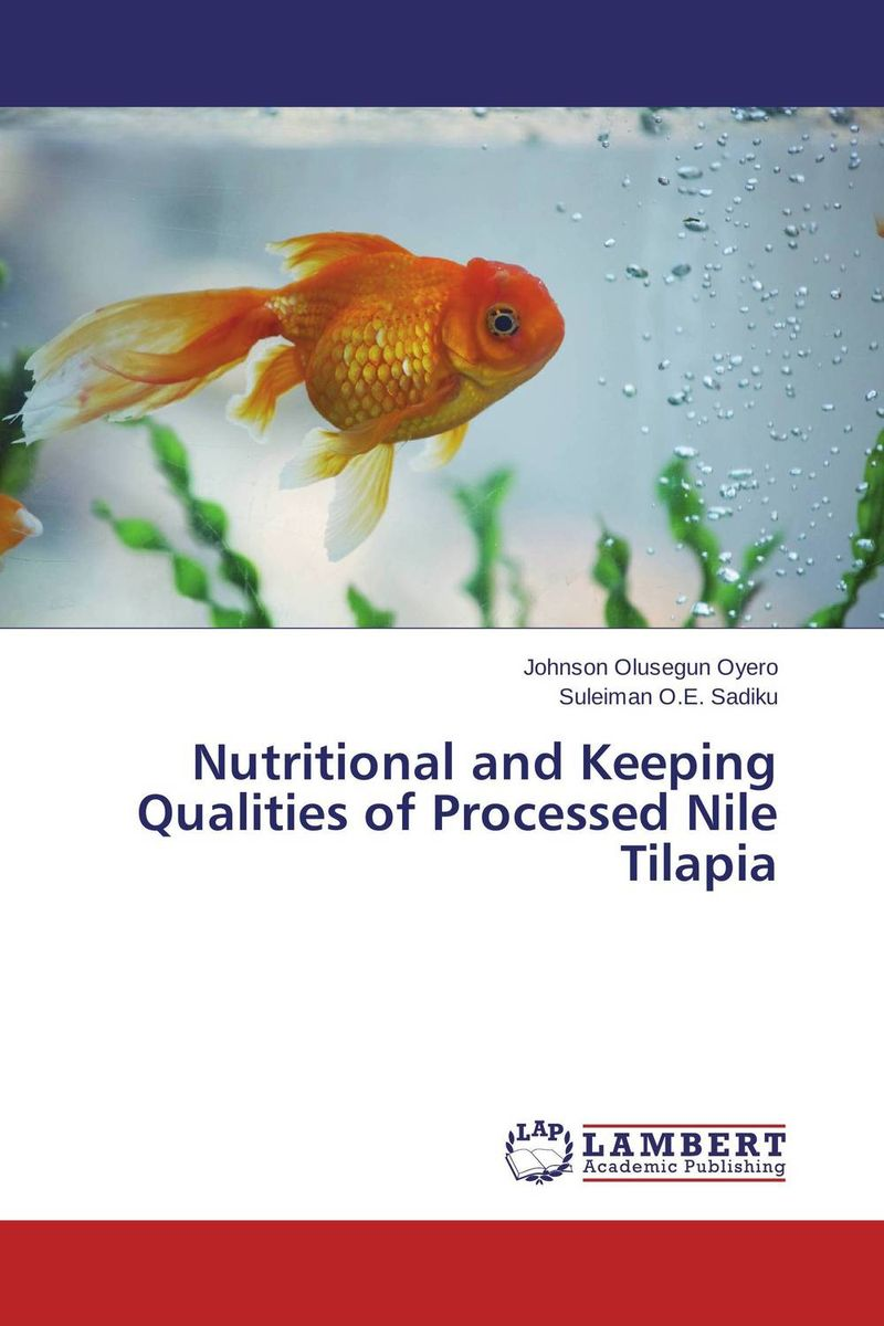 Nutritional and Keeping Qualities of Processed Nile Tilapia effect of drying methods on biochemical composition of black tea