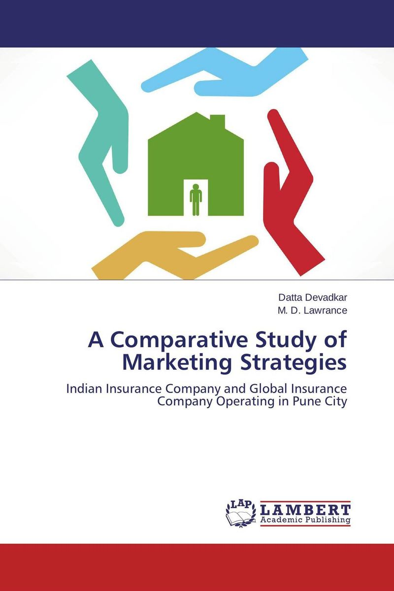 A Comparative Study of Marketing Strategies financial performance analysis of general insurance companies in india