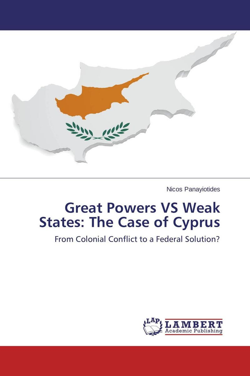 Great Powers VS Weak States: The Case of Cyprus