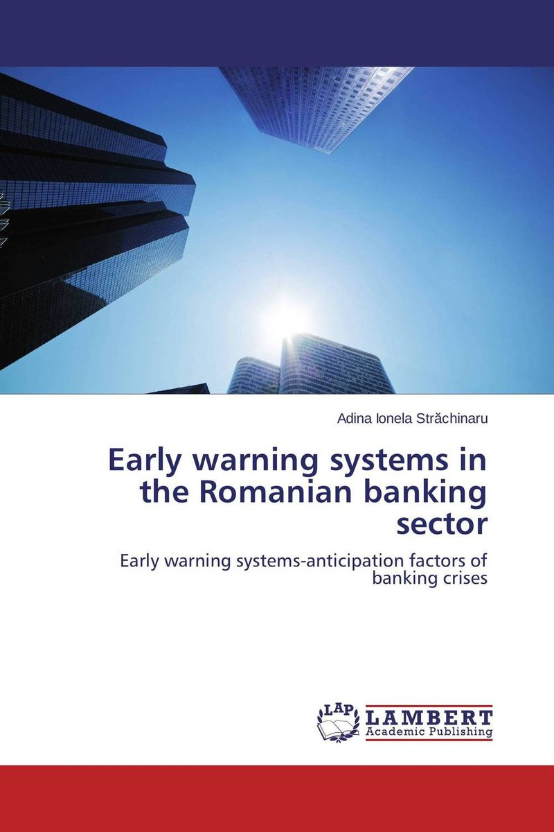 Early warning systems in the Romanian banking sector