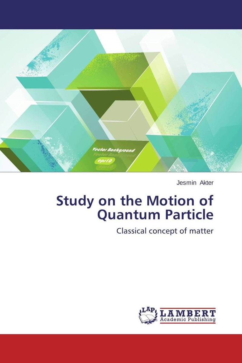Study on the Motion of Quantum Particle the ladder operator method in quantum mechanics