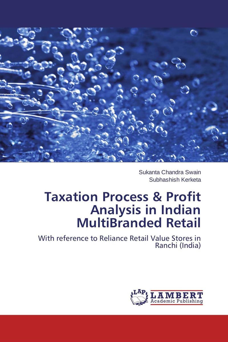 Taxation Process & Profit Analysis in Indian MultiBranded Retail honey value chain analysis