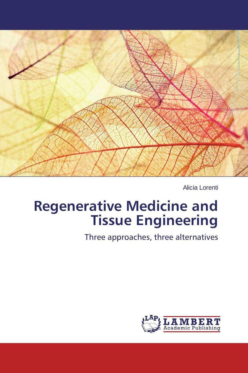 Regenerative Medicine and Tissue Engineering bobbin gill jaidev singh dhillon and amita saini regenerative endodontics