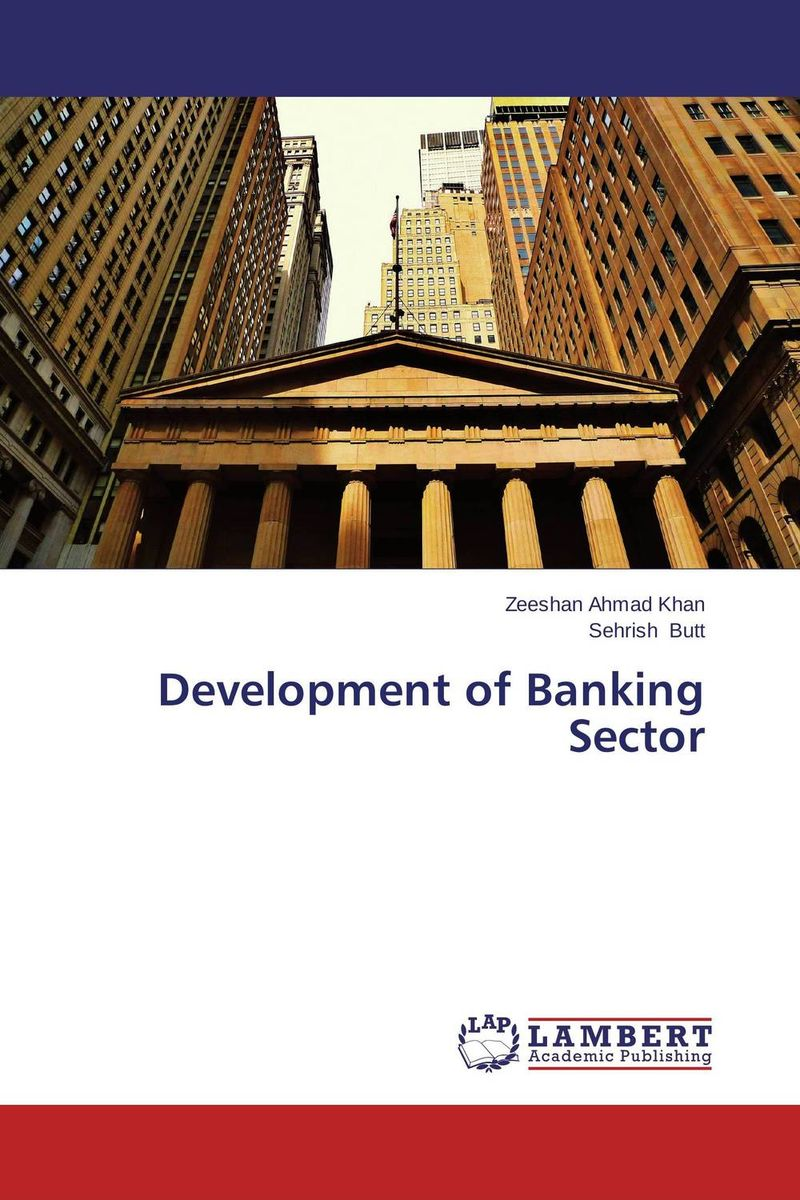 Development of Banking Sector impact of mergers on employees in banking sector of pakistan
