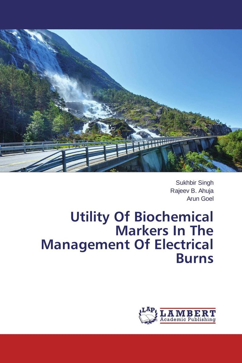 Utility Of Biochemical Markers In The Management Of Electrical Burns gurlal singh brar vineet inder singh khinda and ravi sher singh toor non pharmacological behaviour management
