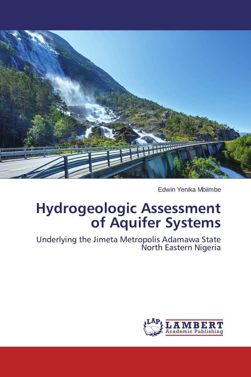 Hydrogeologic Assessment of Aquifer Systems hydrogeologic assessment of aquifer systems