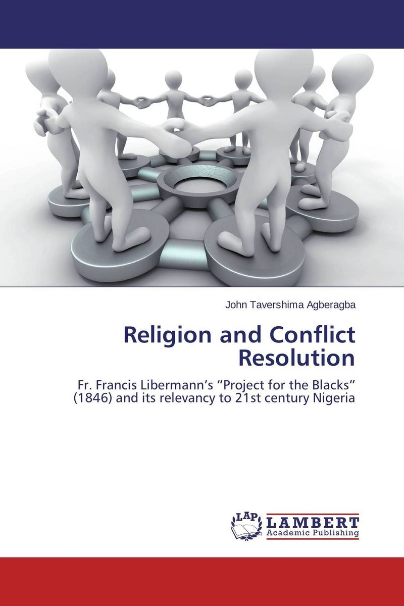 Religion and Conflict Resolution the prevalence causes and effects of in law conflicts in zimbabwe
