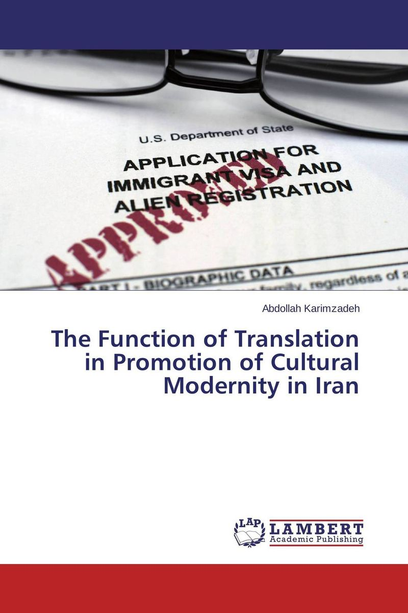The Function of Translation in Promotion of Cultural Modernity in Iran the handbook of translation and cognition