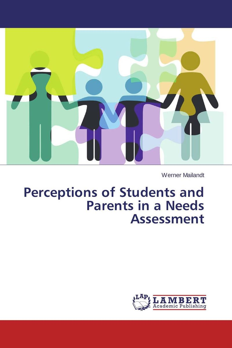 Perceptions of Students and Parents in a Needs Assessment what a woman needs