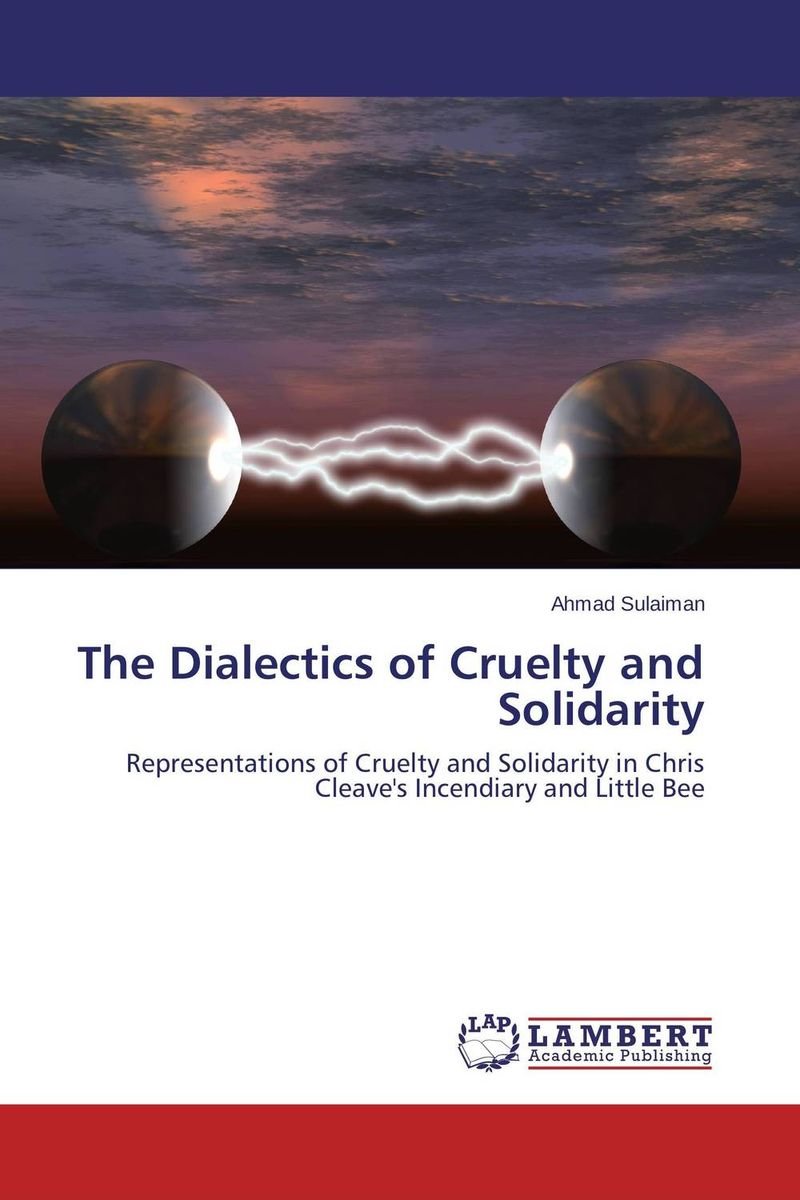 The Dialectics of Cruelty and Solidarity solidarity in biomedicine and beyond