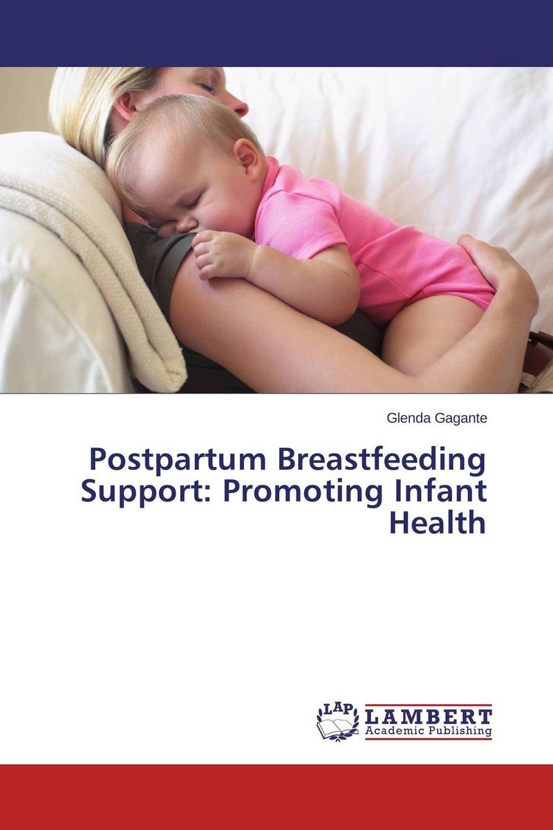 Postpartum Breastfeeding Support: Promoting Infant Health health profile of women having postpartum hemorrhage