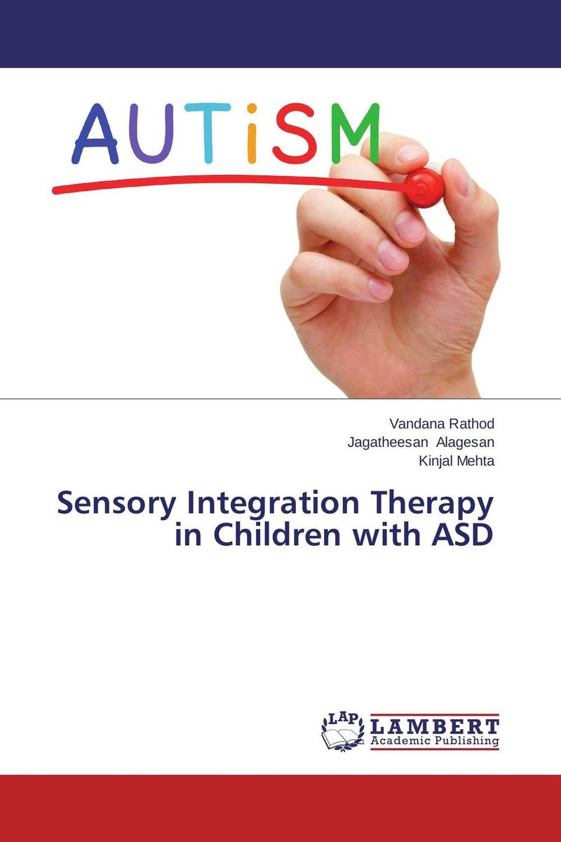 Sensory Integration Therapy in Children with ASD