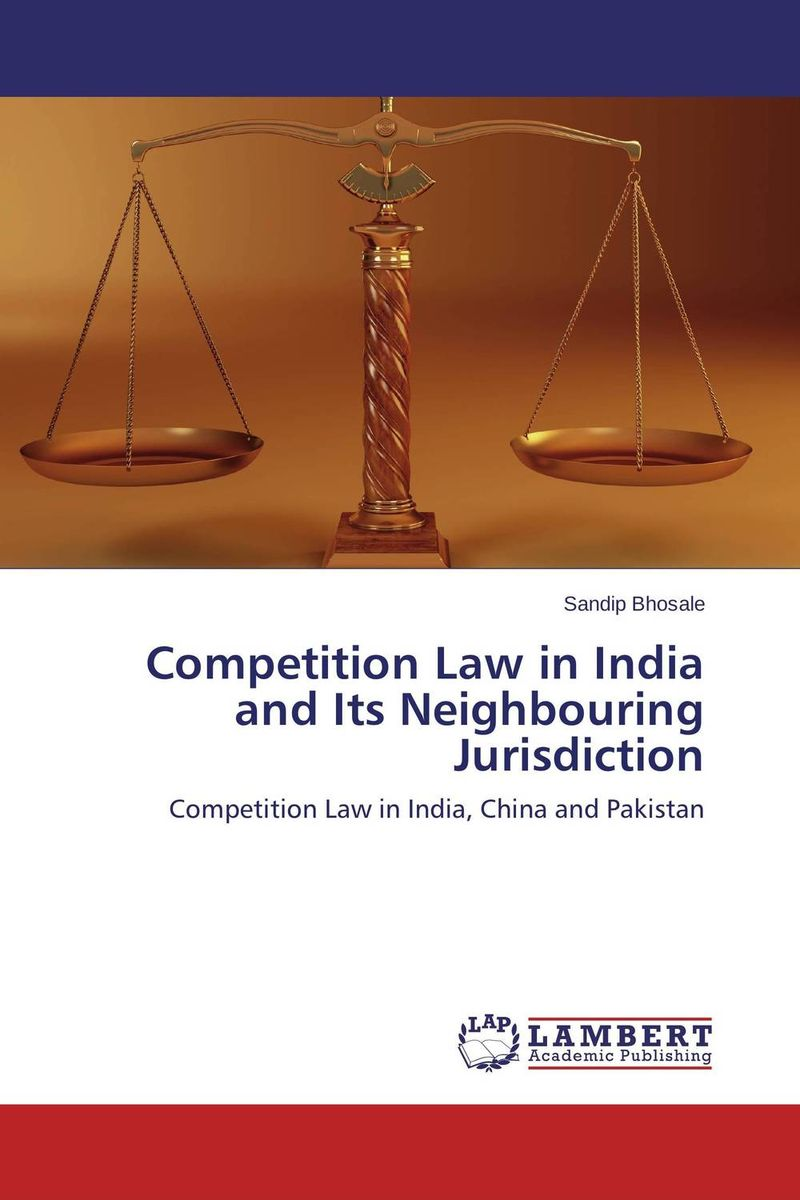 Competition Law in India and Its Neighbouring Jurisdiction competition