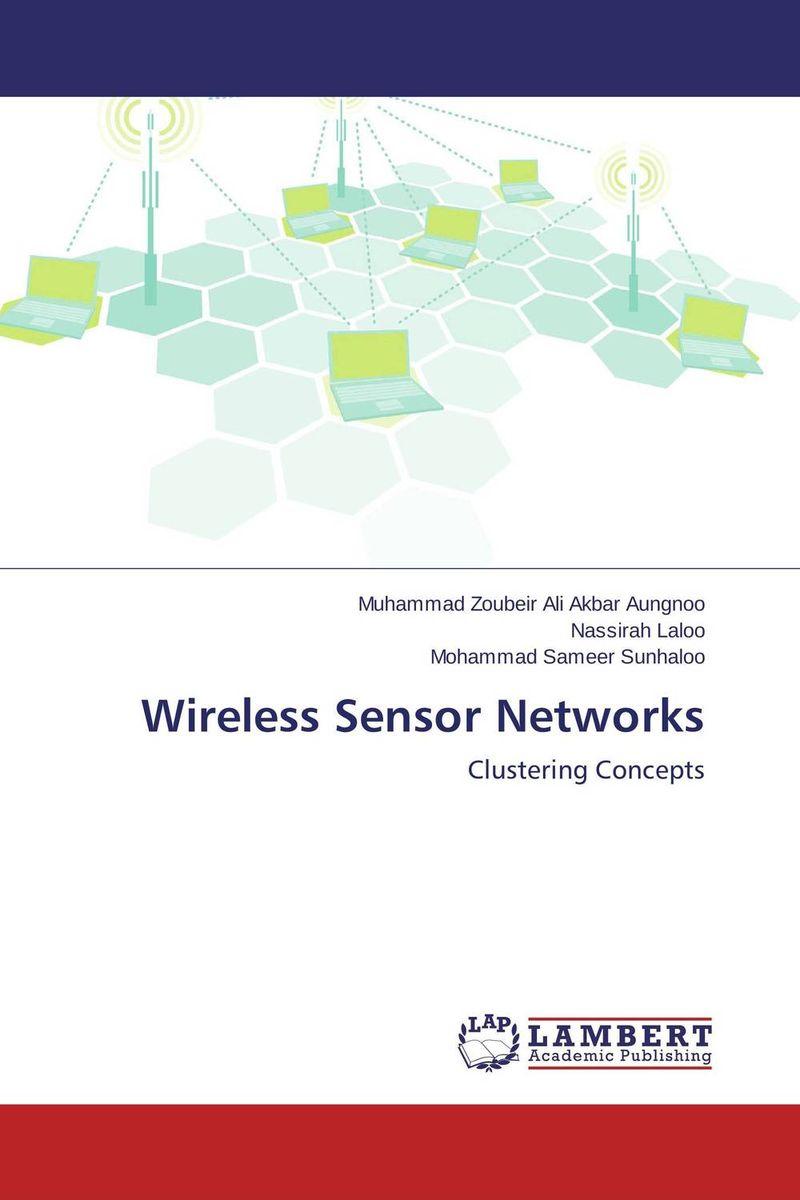 Wireless Sensor Networks ноутбук dell inspiron 5770 17 3 intel core i5 8250u 1 6ггц 8гб 1000гб 128гб ssd amd radeon r530 4096 мб dvd rw linux 5770 5471 черный