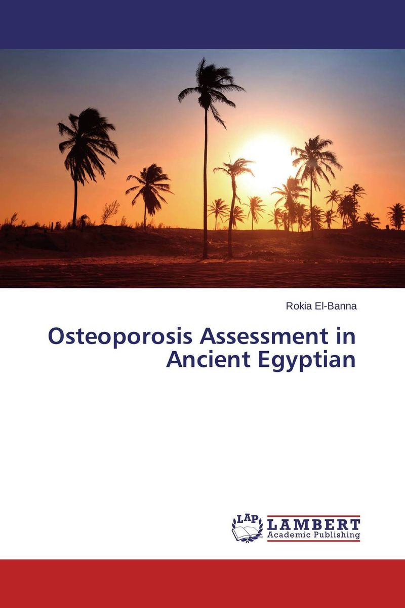 Osteoporosis Assessment in Ancient Egyptian