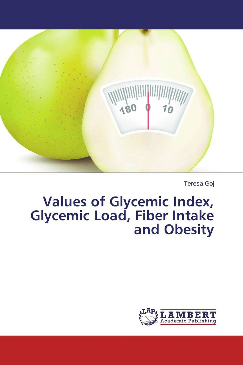 Values of Glycemic Index, Glycemic Load, Fiber Intake and Obesity effective interventions for managing overweight and obesity in adults