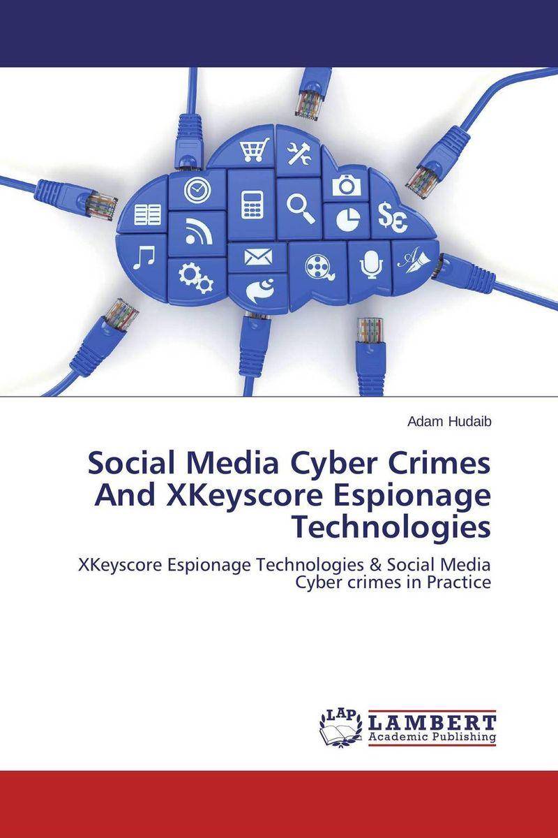 Social Media Cyber Crimes And XKeyscore Espionage Technologies more 2ed 2 sb cyber homework online res