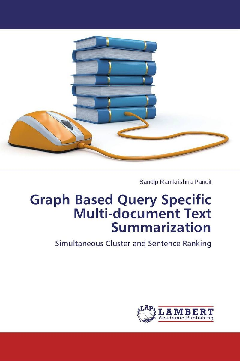 Graph Based Query Specific Multi-document Text Summarization fuzzy multilevel graph embedding