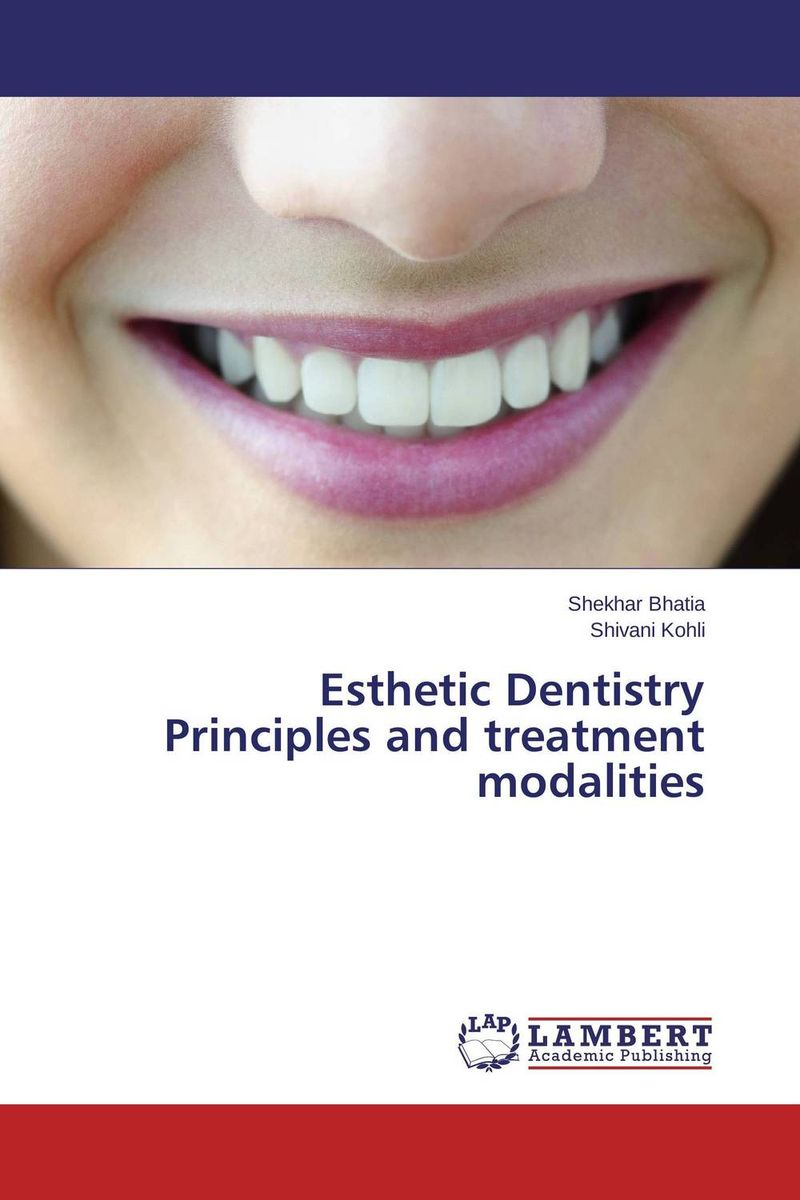Esthetic Dentistry Principles and treatment modalities chrono