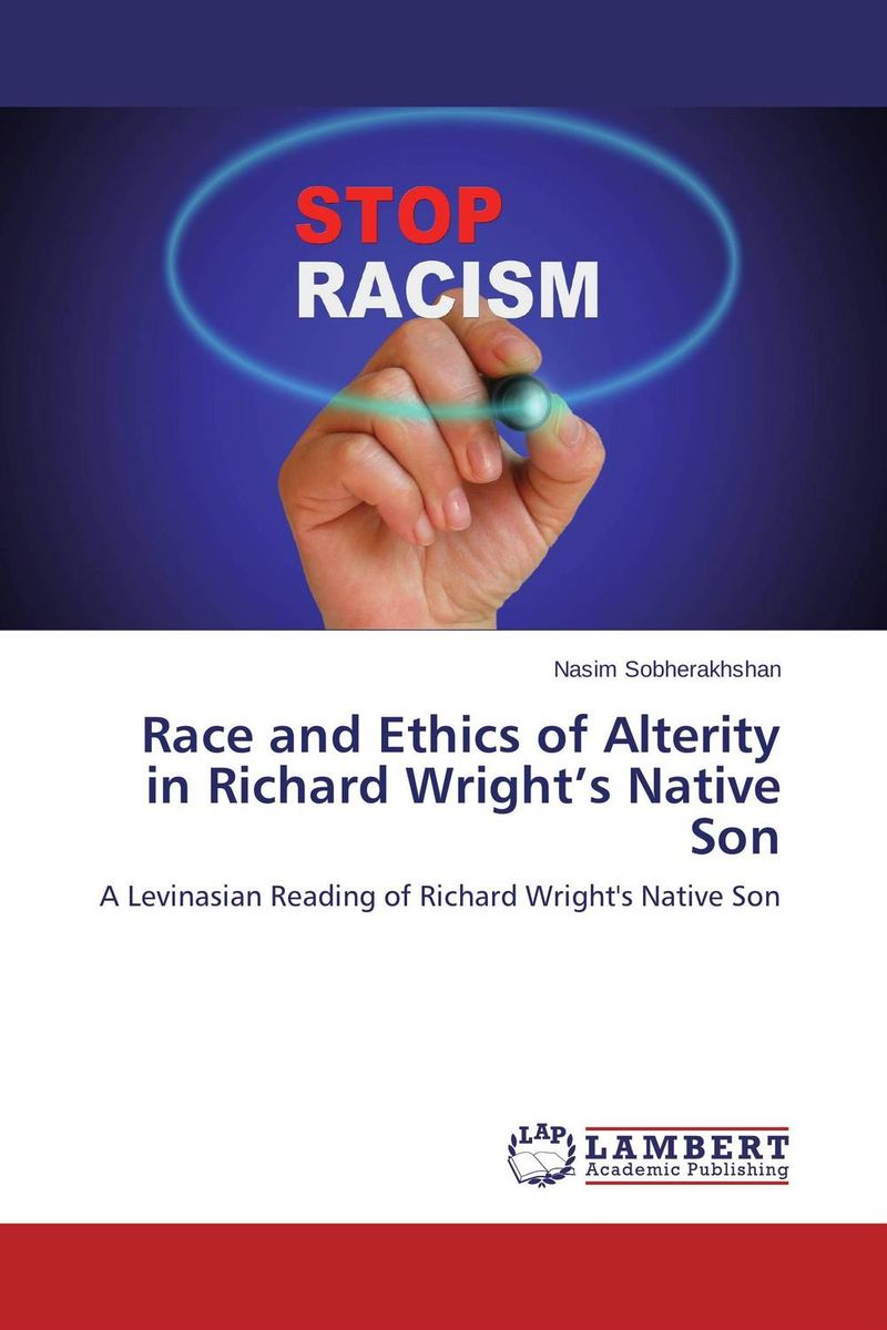Race and Ethics of Alterity in Richard Wright's Native Son little red train s race to the finish