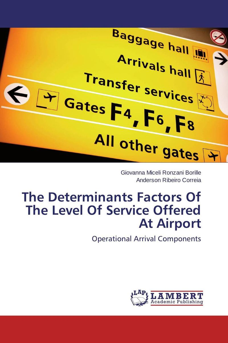 The Determinants Factors Of The Level Of Service Offered At Airport some postpartum characteristics of rabbit doe