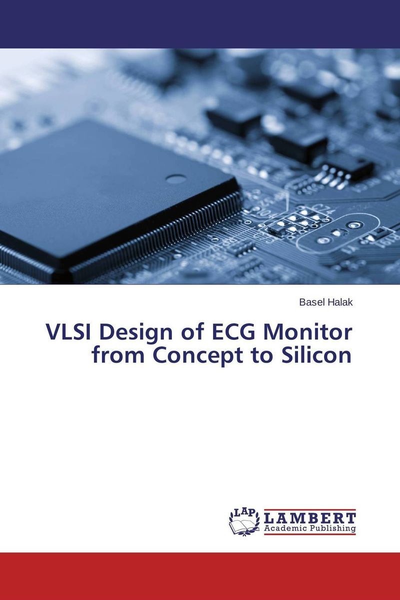 VLSI Design of ECG Monitor from Concept to Silicon a genetic algorithm for vlsi floorplanning