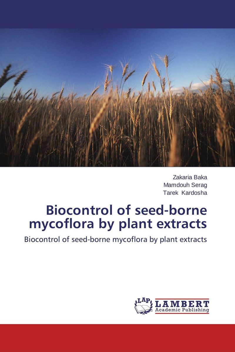 Biocontrol of seed-borne mycoflora by plant extracts effect of medicinal plant extracts on the viability of protoscoleces