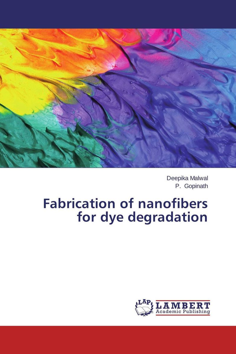 Fabrication of nanofibers for dye degradation natural dyes for textiles