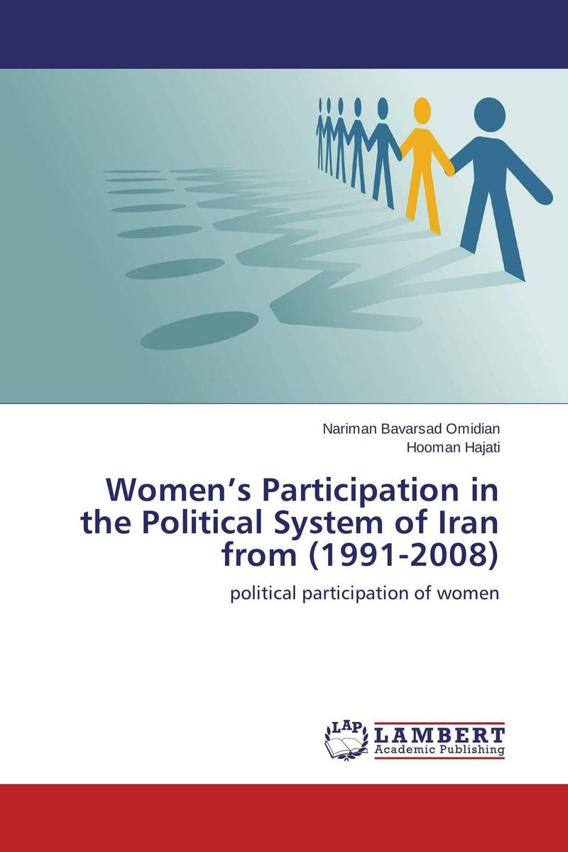Women's Participation in the Political System of Iran from (1991-2008) political participation in britain