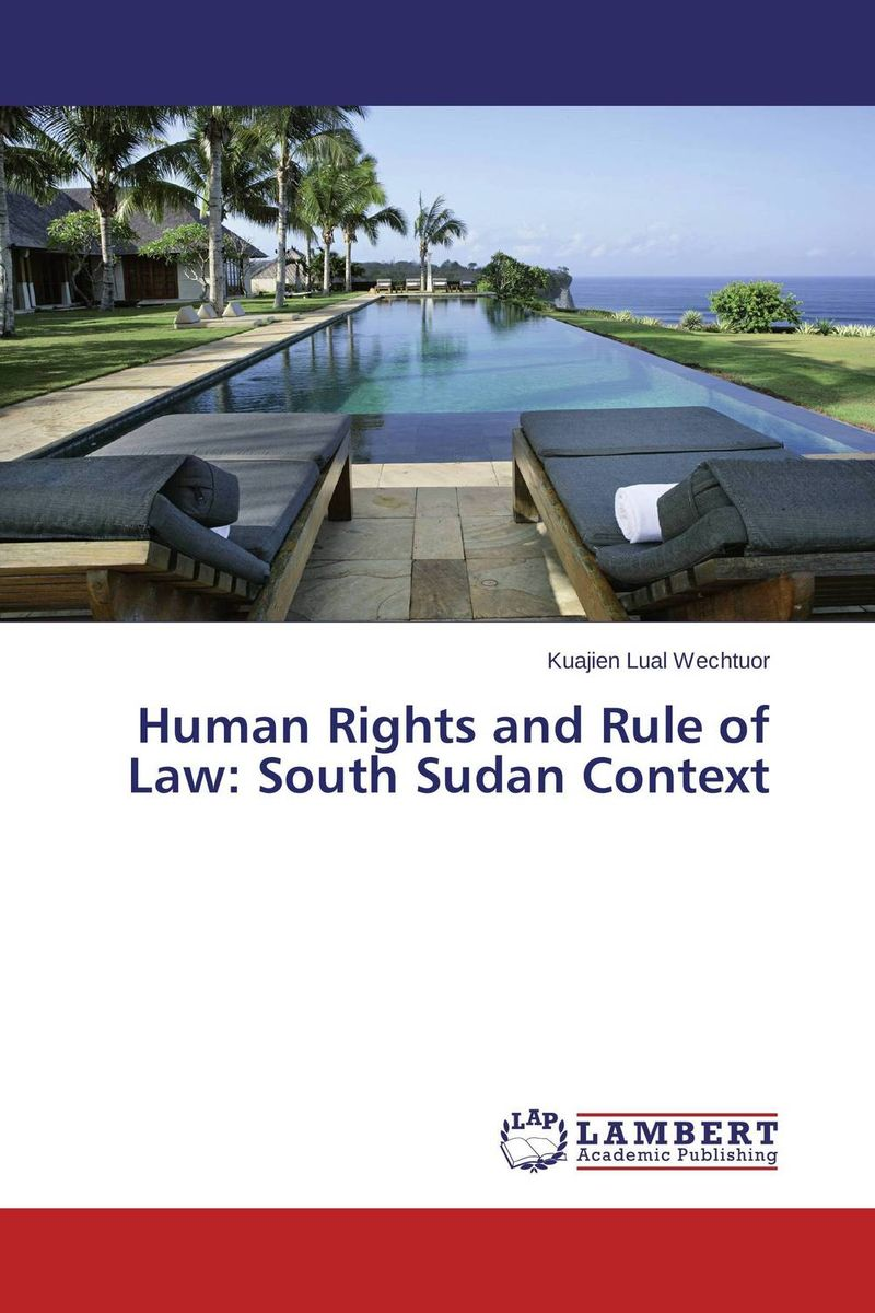 Human Rights and Rule of Law: South Sudan Context gun law