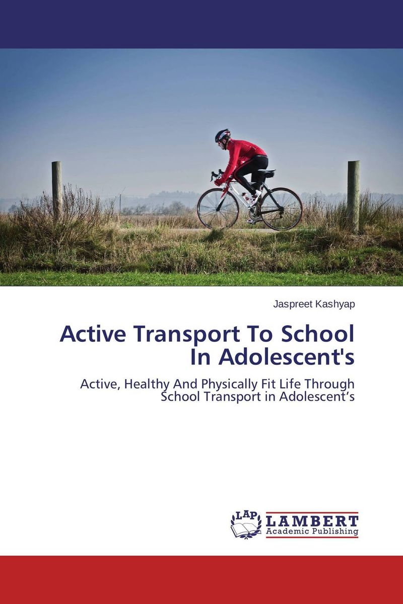 Active Transport To School In Adolescent's jaspreet kashyap active transport to school in adolescent s