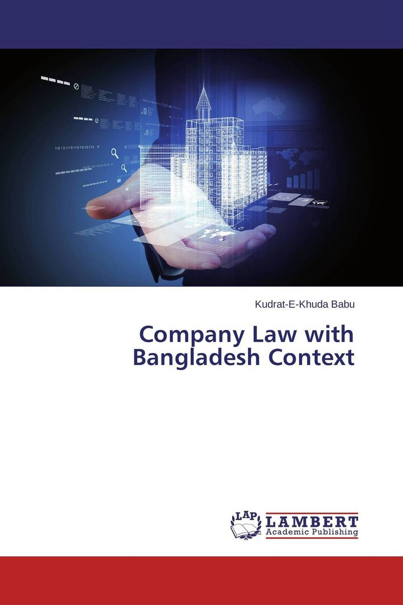Company Law with Bangladesh Context pegg ed chazal edward de in company 3 0 starter students book pack